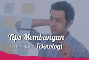 Tips Membangun Bisnis Berbasis Teknologi    TopKarir.com