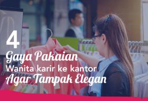 4 Gaya Pakaian Wanita Karir Ke kantor Agar Tampak Elegan | TopKarir.com