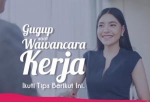 Gugup Saat Wawancara Kerja? Ikuti Tips Berikut Ini! | TopKarir.com