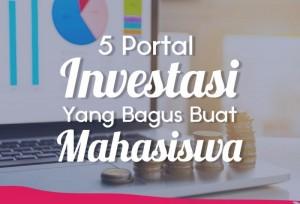 5 Portal Investasi Yang Bagus Buat Mahasiswa | TopKarir.com