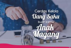 Cerdas Kelola Uang Saku Buat Kamu Anak Magang | TopKarir.com