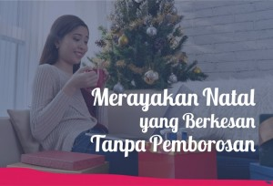 Tips Merayakan Natal yang Berkesan Tanpa Pemborosan | TopKarir.com