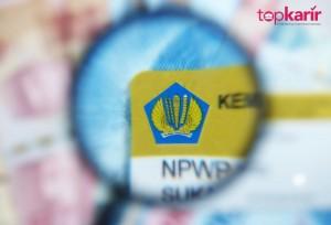 Syarat Membuat NPWP Bagi yang Belum Bekerja   TopKarir.com