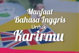 Manfaat Bahasa Inggris Untuk Karirmu | TopKarir.com