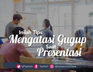 Tips Mengatasi Gugup Saat Presentasi  Sesuai Dengan Tipe Kepribadian | TopKarir.com